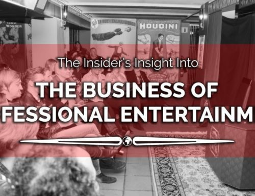 An Insider's Insight into the Business of Professional Entertainment