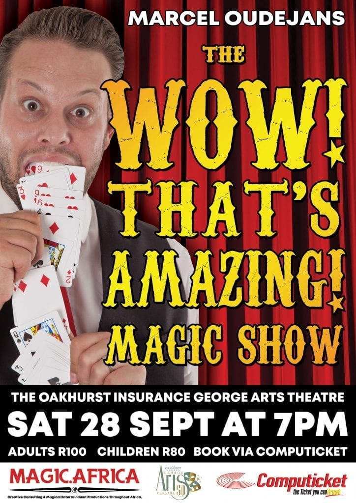 The Wow, Thats Amazing! Magic Show - Magic Show in George - Marcel Oudejans