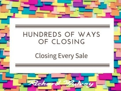 There are hundreds of ways to close a sale – Part 3