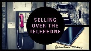 Selling over the Telephone Richard Mulvey