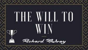 The Will To Win Richard Mulvey