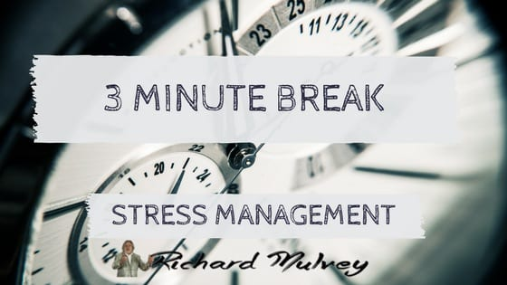 Take a three minute break every hour to reduce stress